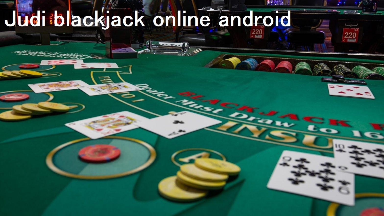 Trik Bermain Blackjack Online Terpopuler